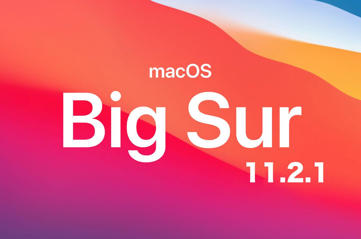 macOS Big Sur 11.2.1正式リリース「MacBook Proの充電に関するバグ修正」 (所要時間:41分)